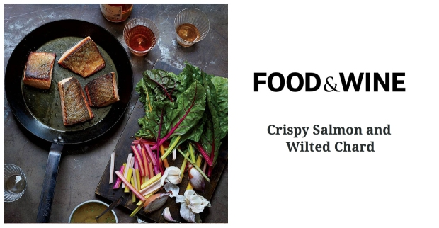 Food & Wine Crispy Salmon with Wilted Chard recipe